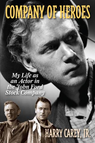 Cover image for the book Company of Heroes: My Life as an Actor in the John Ford Stock Company