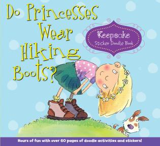 Cover image for the book Do Princesses Wear Hiking Boots?: Keepsake Sticker Doodle Book