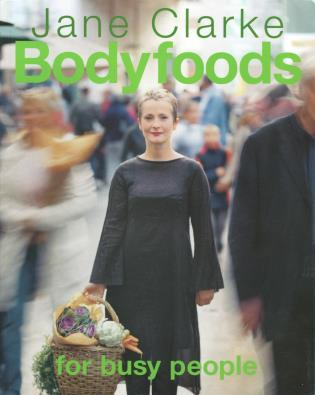 Cover image for the book Bodyfoods for Busy People