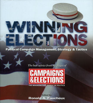 Cover image for the book Winning Elections: Political Campaign Management, Strategy, and Tactics
