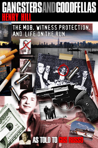 Cover image for the book Gangsters and Goodfellas: Wiseguys, Witness Protection, and Life on the Run
