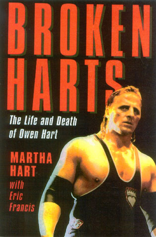 Cover image for the book Broken Harts: The Life and Death of Owen Hart