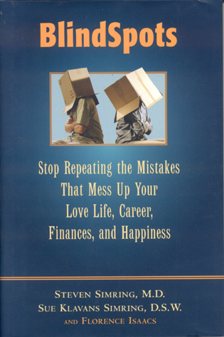 Cover image for the book BlindSpots: Stop Repeating Mistakes That Mess Up Your Love Life, Career, Finances, Marriage, and Happiness