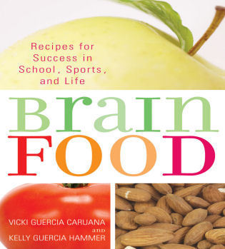Cover image for the book Brain Food: Recipes for Success for School, Sports, and Life