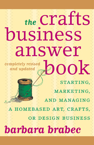 Cover image for the book The Crafts Business Answer Book: Starting, Managing, and Marketing a Homebased Arts, Crafts, or Design Business
