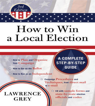 Cover image for the book How to Win a Local Election, 3rd Edition