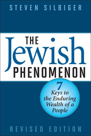 Cover image for the book The Jewish Phenomenon: Seven Keys to the Enduring Wealth of a People, Revised Edition