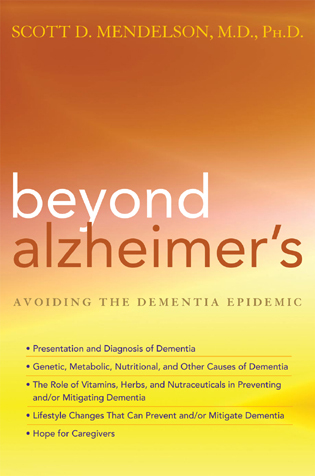 Cover image for the book Beyond Alzheimer's: How to Avoid the Modern Epidemic of Dementia