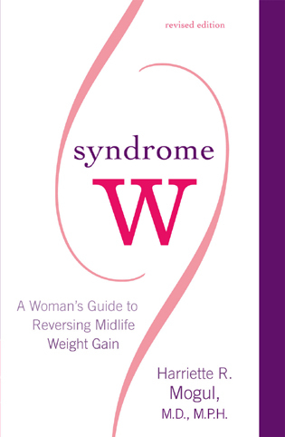Cover image for the book Syndrome W: A Woman's Guide to Reversing Midlife Weight Gain, Revised Edition