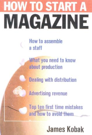 Cover image for the book How to Start a Magazine: And Publish It Profitably