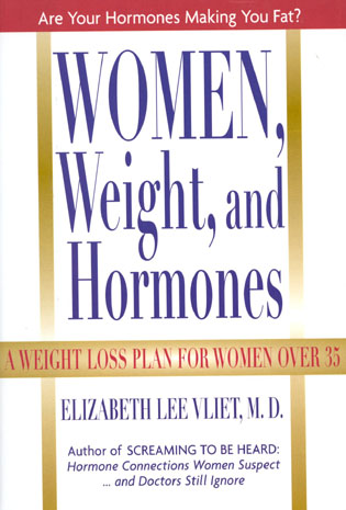 Cover image for the book Women, Weight, and Hormones: A Weight-Loss Plan for Women Over 35
