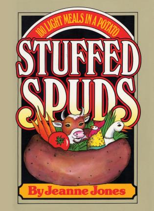 Cover image for the book Stuffed Spuds: 100 Light Meals in a Potato
