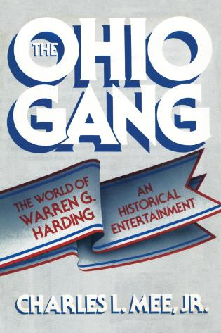 Cover image for the book The Ohio Gang: The World of Warren G. Harding