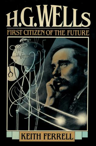 Cover image for the book H.G. Wells: First Citizen of the Future