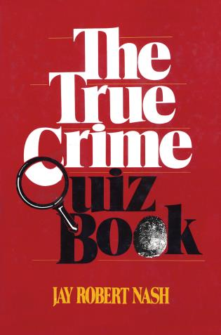Cover image for the book The True Crime Quiz Book