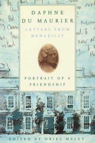 Cover image for the book Daphne du Maurier: Letters from Menabilly Portrait of a Friendship
