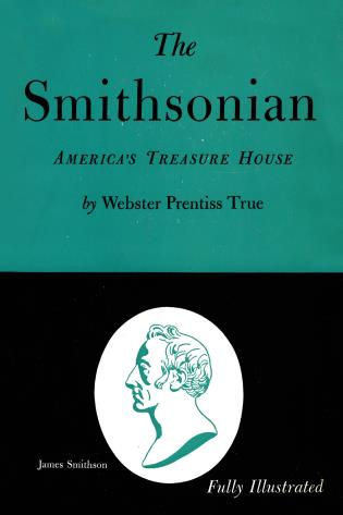 Cover image for the book The Smithsonian: America's Treasure House