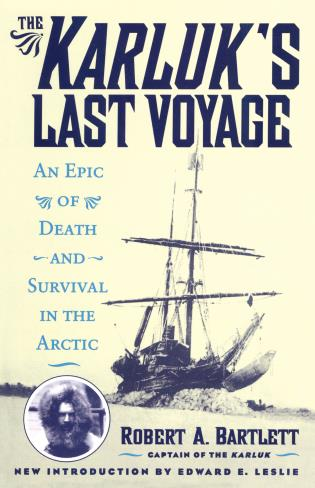 Cover image for the book The Karluk's Last Voyage: An Epic of Death and Survival in the Arctic