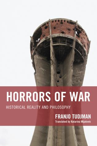 Cover image for the book Horrors of War: Historical Reality and Philosophy