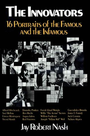 Cover image for the book The Innovators: 16 Portraits of the Famous and the Infamous