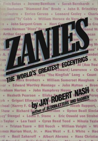 Cover image for the book Zanies: The World's Greatest Eccentrics