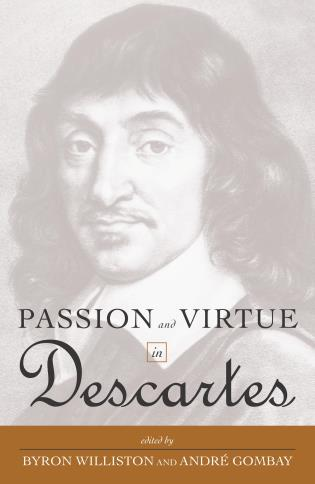 Cover image for the book Passion and Virtue in Descartes