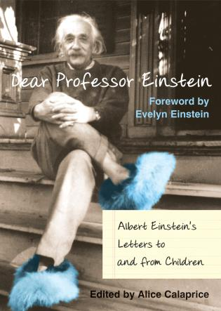 Cover image for the book Dear Professor Einstein: Albert Einstein's Letters to and from Children