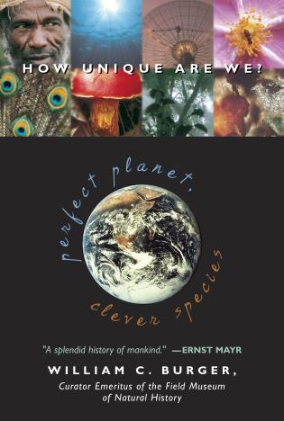 Cover image for the book Perfect Planet, Clever Species: How Unique Are We?