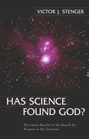 Cover image for the book Has Science Found God?: The Latest Results in the Search for Purpose in the Universe