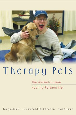 Cover image for the book Therapy Pets: The Animal-Human Healing Partnership