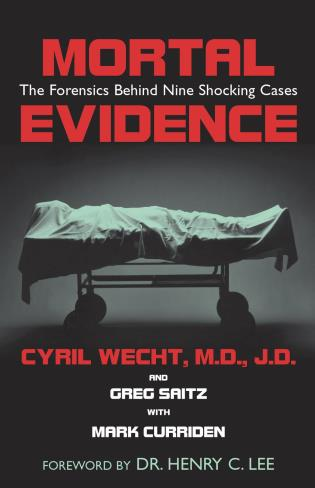 Cover image for the book Mortal Evidence: The Forensics Behind Nine Shocking Cases
