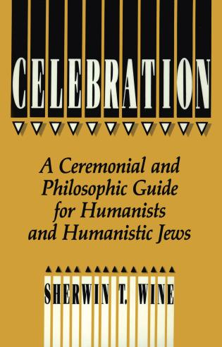 Cover image for the book Celebration: A Ceremonial and Philosophical Guide for Humanists and Humanistic Jews