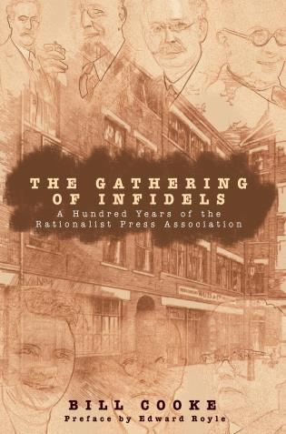 Cover image for the book The Gathering of Infidels: A Hundred Years of the Rationalist Press Association