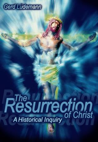 Cover image for the book The Resurrection Of Christ: A Historical Inquiry