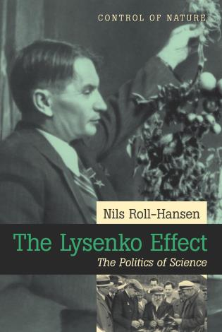 Cover image for the book The Lysenko Effect: The Politics Of Science