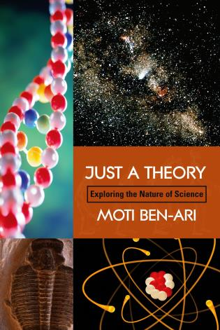 Cover image for the book Just A Theory: Exploring The Nature Of Science