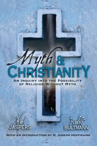 Cover image for the book Myth & Christianity: An Inquiry Into The Possibility Of Religion Without Myth