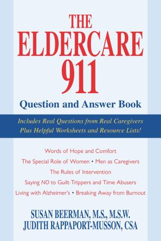 Cover image for the book The Eldercare 911 Question and Answer Book