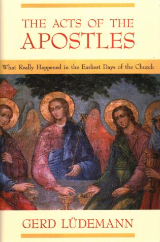 Cover image for the book The Acts Of The Apostles: What Really Happened In The Earliest Days Of The Church