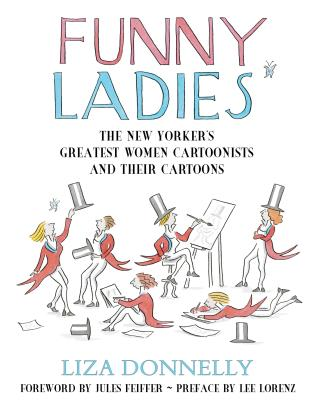Cover image for the book Funny Ladies: The New Yorker's Greatest Women Cartoonists And Their Cartoons