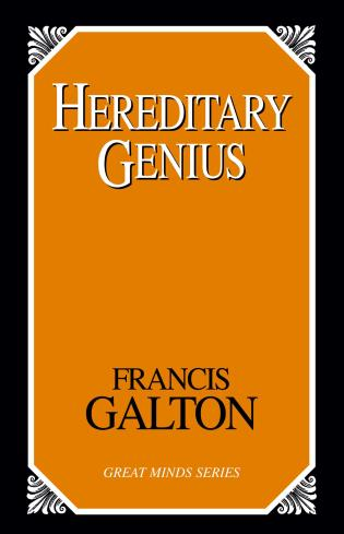 Cover image for the book Hereditary Genius: An Inquiry into Its Laws And Consequences