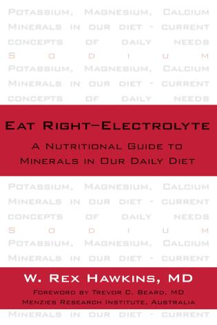 Cover image for the book Eat Right-Electrolyte: A Nutritional Guide to Minerals in Our Daily Diet