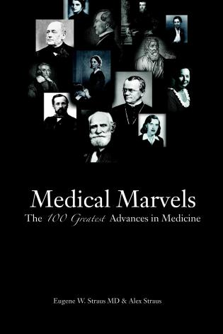 Cover image for the book Medical Marvels: The 100 Greatest Advances in Medicine