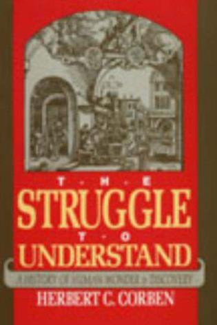 Cover image for the book Struggle to Understand: A History of Human Wonder & Discovery