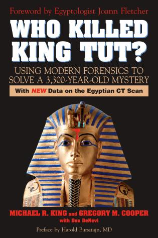 Cover image for the book Who Killed King Tut?: Using Modern Forensics to Solve a 3,300-year-old Mystery