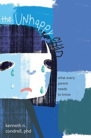 Cover image for the book The Unhappy Child: What Every Parent Needs to Know