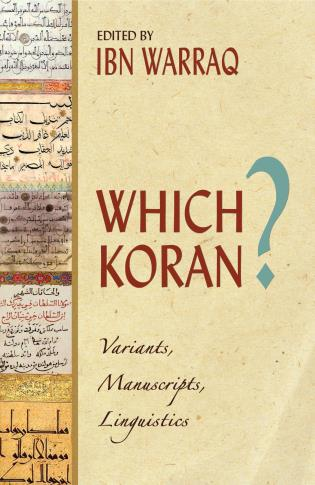 Cover image for the book Which Koran?: Variants, Manuscripts, Linguistics