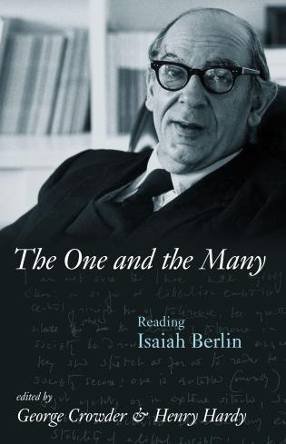 Cover image for the book The One And the Many: Reading Isaiah Berlin