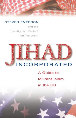 Cover image for the book Jihad Incorporated: A Guide to Militant Islam in the Us