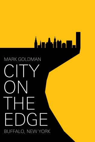 Cover image for the book City on the Edge: Buffalo, New York, 1900 - Present